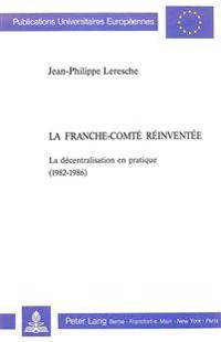 La Franche-Comte Reinventee