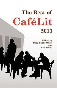 The Best of CafeLit 2011