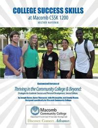 College Success Skills at Macomb Cssk 1200: Customized Version of Thriving in the Community College and Beyond: Strategies for Academic Success and Pe