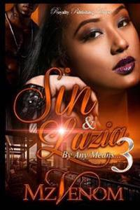 Sin & Lazia 3: By Any Means