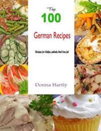 Top 100 German Recipes:Recipes for Cakes, Salads and Low Fat