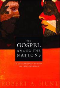 The Gospel Among the Nations