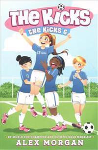 The Kicks 6: Saving the Team; Sabotage Season; Win or Lose; Hat Trick; Shaken Up; Settle the Score