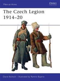 The Czech Legion 1914-20