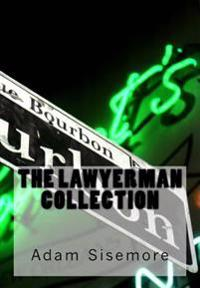 The Lawyerman Collection