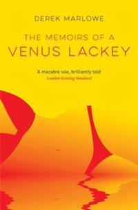 The Memoirs of a Venus Lackey