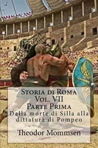 Storia Di Roma: Dalla Morte Di Silla Alla Dittatura Di Pompeo