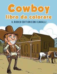 Cowboy Libro Da Colorare