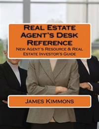 The Real Estate Agent's Desk Reference: Real Estate and Investing Reference