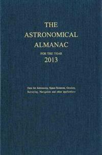 The Astronomical Almanac For The Year 2013