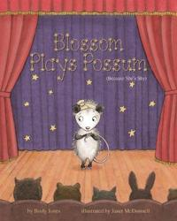 Blossom Plays Possum