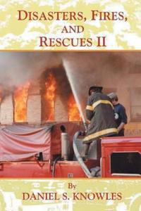 Disasters, Fires, and Rescues 2