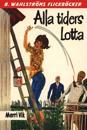 Lotta 24 - Alla tiders Lotta