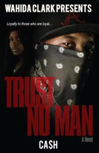 Trust No Man