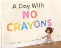 Day With No Crayons