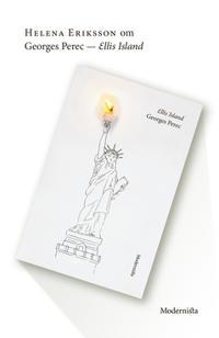 Om Ellis Island av Georges Perec