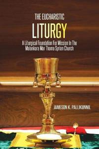 The Eucharistic Liturgy