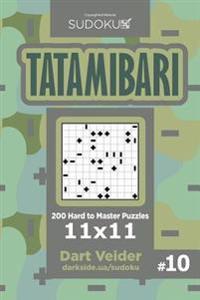 Sudoku Tatamibari - 200 Hard to Master Puzzles 11x11 (Volume 10)