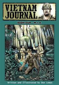 Vietnam Journal - Book Four: M. I. A.