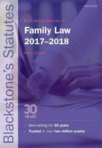 Blackstone's Statutes on Family Law 2017-2018