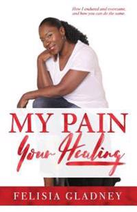 My Pain, Your Healing