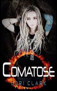 Fantasy: Comatose: A Fantasy, Romance, Adventure Book