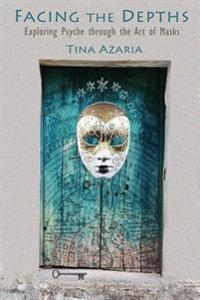 Facing the Depths: Exploring Psyche Through the Art of Masks