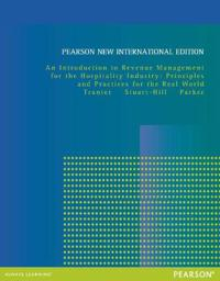 Introduction to Revenue Management for the Hospitality Industry: Pearson New International Edition