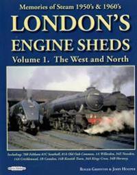 Londons engine sheds vol 1