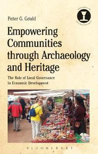 Empowering Communities Through Archaeology and Heritage