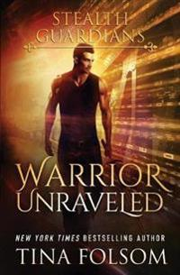 Warrior Unraveled
