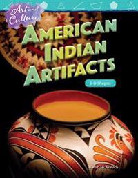 Art and Culture: American Indian Artifacts: 2-D Shapes (Grade 4)