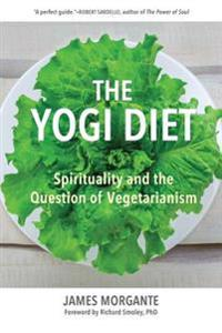 The Yogi Diet: Spirituality and the Question of Vegetarianism