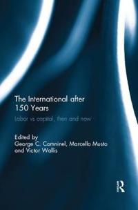 The International After 150 Years