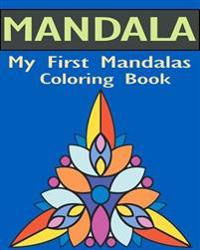 My First Mandalas Coloring Book: Stained Glass Coloring Book