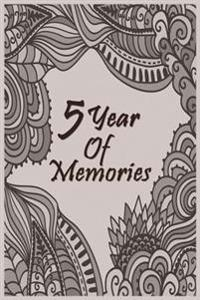 5 Years of Memories: 5 Years of Memories, Blank Date No Month, 6 X 9, 365 Lined Pages