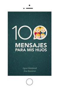 100 Mensajes Para MIS Hijos