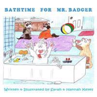 Bathtime for Mr. Badger