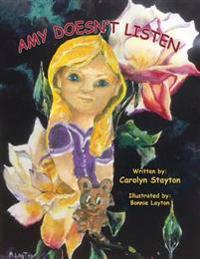 Amy Doesn't Listen - Carolyn Stayton  Bonnie Layton - böcker (9780997067989)     Bokhandel