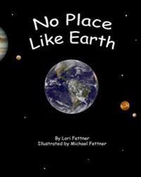 No Place Like Earth