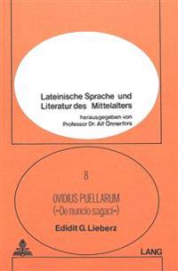 Anonymi Carmen Mediaevale Quod Ovidius Puellarum Vel de Nuncio Sagaci Inscribitur Edidit, Praefatus Est, Annotationibus Instruxit
