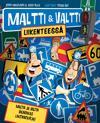 Maltti ja Valtti liikenteessä