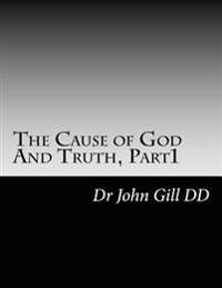 The Cause of God and Truth, Part 1