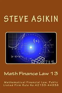 Math Finance Law 13: Mathematical Financial Law, Public Listed Firm Rule No.42153-44938