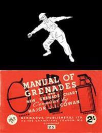 Manual of Grenades and New Grenade Chart