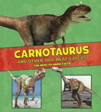 Carnotaurus and other odd meat-eaters - the need-to-know facts