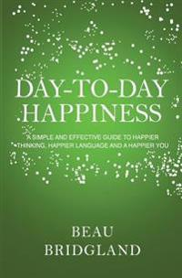 Day-to-Day Happiness