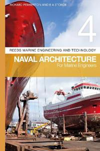Reeds Vol 4: Naval Architecture for Marine Engineers