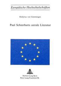 Paul Scheerbarts Astrale Literatur