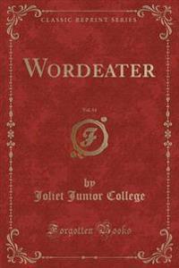 Wordeater, Vol. 14 (Classic Reprint)